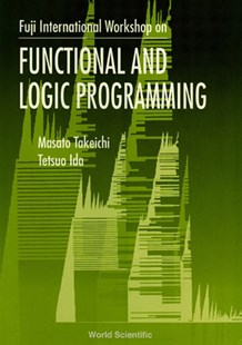 (ebook) Functional And Logic Programming - Proceedings Of The Fuji International Workshop - Computing Hardware