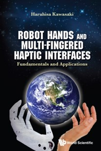 (ebook) Robot Hands And Multi-fingered Haptic Interfaces: Fundamentals And Applications - Computing Hardware