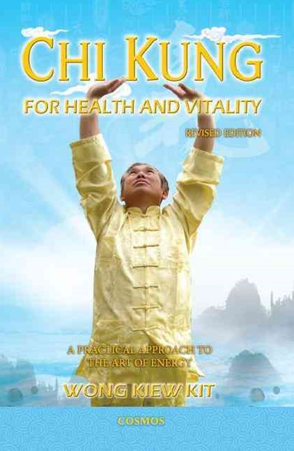 Chi Kung for Health & Vitality