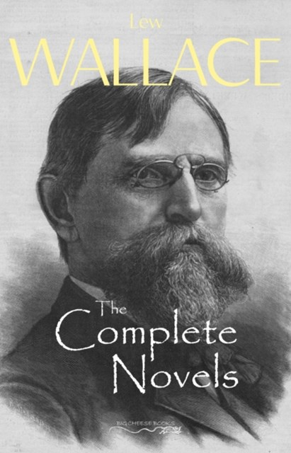 (ebook) Complete Novels of Lew Wallace