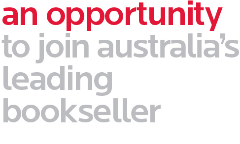 an opportunity to join australia's leading bookseller